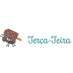 FORMIGA CARREGADEIRA TERÇA-FEIRA