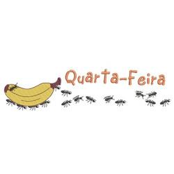 FORMIGAS CARREGADEIRAS QUARTA-FEIRA