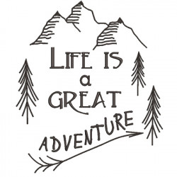LIFE A GREAT ADVENTURE