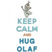 KEEP CALM AND HUG OLAF