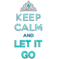 KEEP CALM AND LET IT GO MOTIVATIONAL