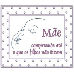 PHRASE MÃE COMPREENDE MOTHER & FATHER